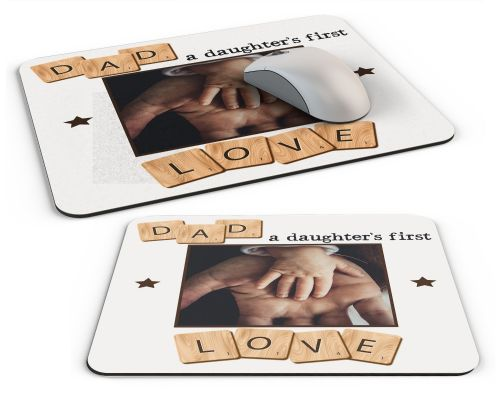 Personalised Dad, A Daughter's First Love Computer PC Mousemat